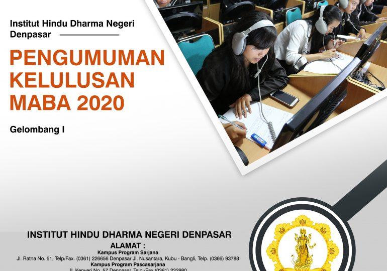 PENGUMUMAN KELULUSAN SELEKSI PENERIMAAN CALON MAHASISWA BARU GELOMBANG I INSTITUT HINDU DHARMA NEGERI DENPASAR TAHUN AKADEMIK 2020/2021