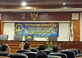 "Program Doktor (S3) Ilmu Agama Pascasarjana UHN I Gusti Bagus Sugriwa Denpasar Gelar Studium General ""Moderasi Beragama"""