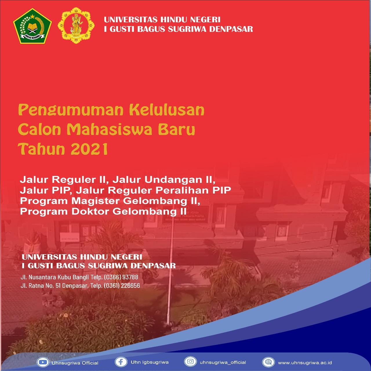 PENGUMUMAN KELULUSAN CALON MAHASISWA BARU GELOMBANG II